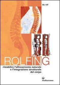 Rolfing di Ida Rolf