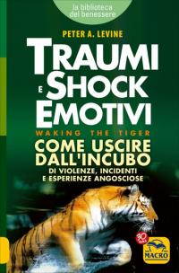 Traumi e shock emotivi