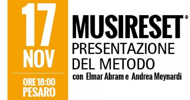 Presentazione del metodo Musireset a Pesaro