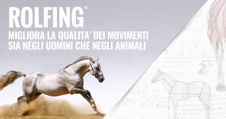 Rolfing, una migliore qualità dei movimenti sia negli uomini che negli animali