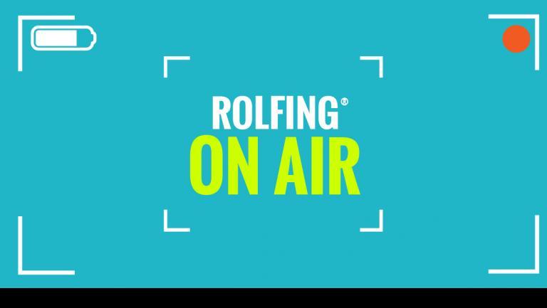 Rolfing On Air - Le iniziative dei Rolfer Italiani