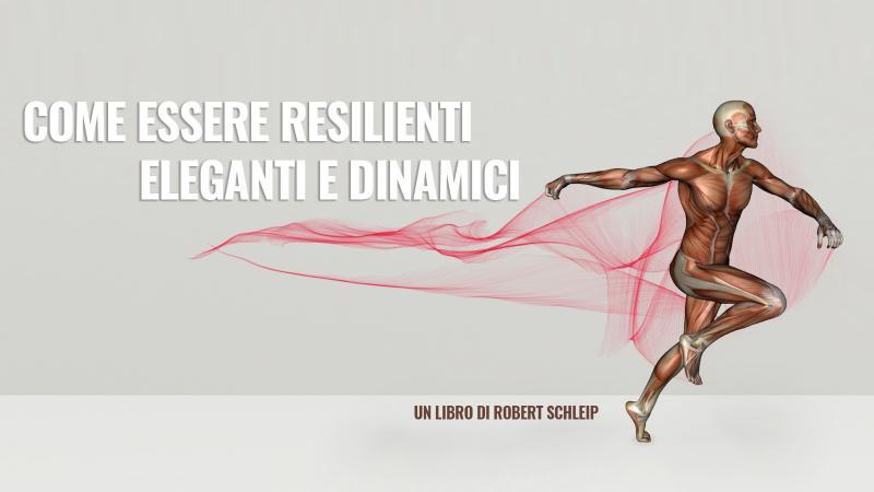 Come essere Resilienti, Eleganti e Dinamici