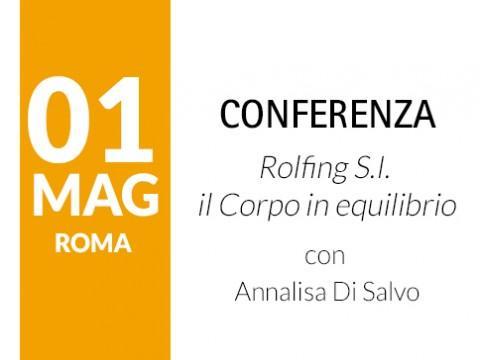 Conferenza Rolfing S.I. - il Corpo in equilibrio - Roma