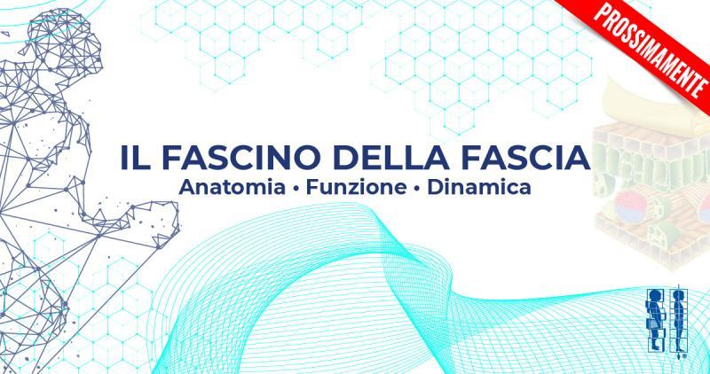 Il Fascino della Fascia - Prossimamente