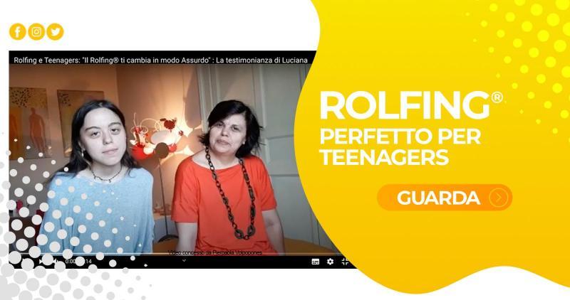Rolfing e Teenagers, la testimonianza di Luciana