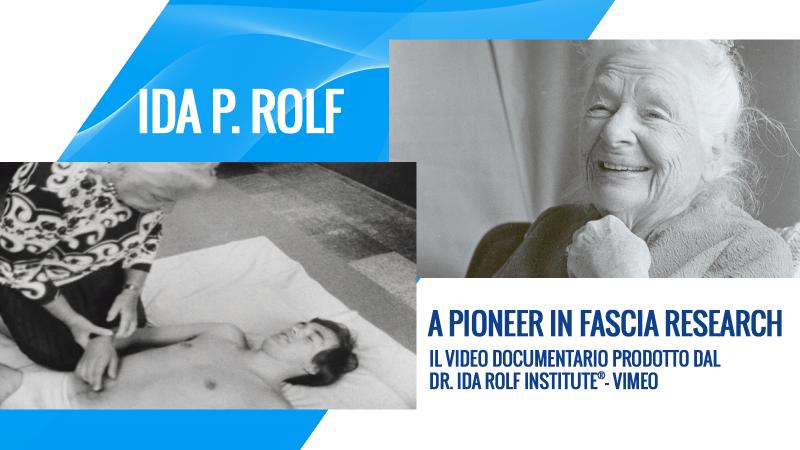 Ida P. Rolf - Video
